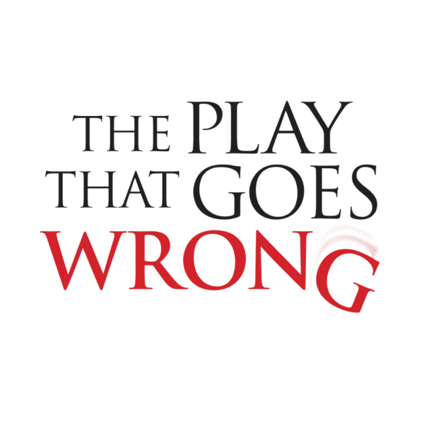 The Play That Goes Wrong Broadway Theatre League